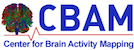 Center for Brain Activity Mapping (CBAM)